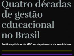 Livro traça panorama da trajetória educacional do Brasil a partir de depoimentos de ex-ministros