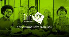 Grandes nomes da educação abordarão o desenho do novo professor no EducaNor