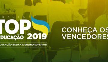 Conheça os 42 vencedores do TOP Educação 2019