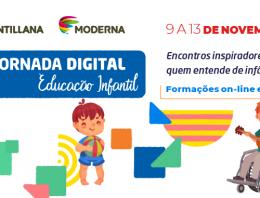 Santillana e Moderna promovem a Jornada Digital da Educação Infantil